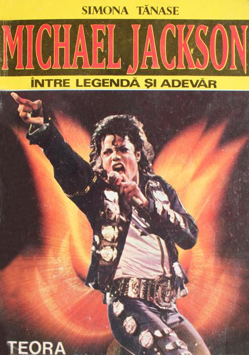 Michael Jackson - intre legenda si adevar - Simona Tanase