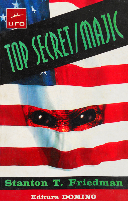 Top Secret / MAJIC - Stanton Friedman