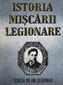 Istoria Miscarii Legionare scrisa de un legionar - Stefan Palaghita