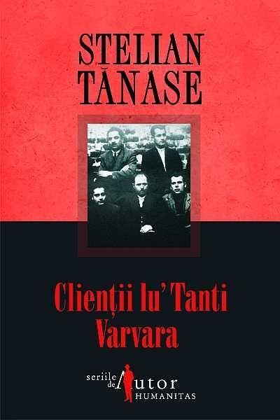 Clientii lu' Tanti Varvara - Stelian Tanase