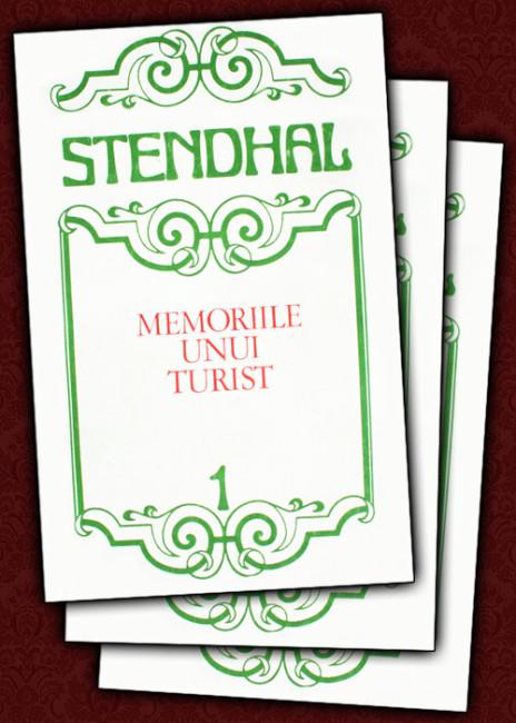 Memoriile unui turist (3 vol.) - Stendhal