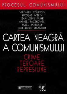 Cartea neagră a comunismului. Crime, teroare, represiune.