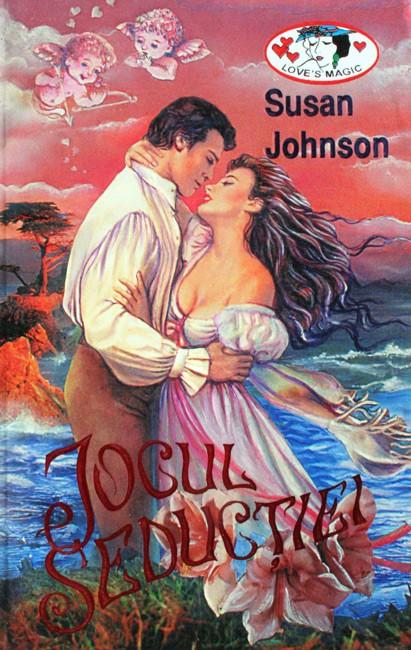 Jocul seductiei - Susan Johnson