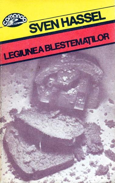 Legiunea blestematilor - Sven Hassel