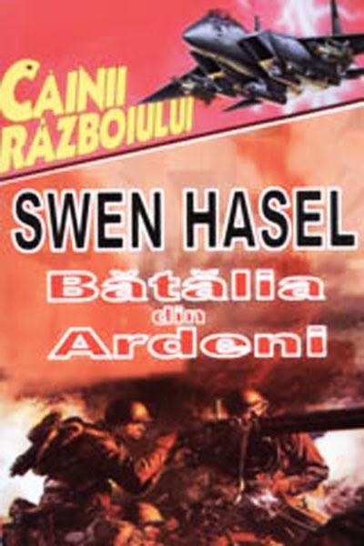 Batalia din Ardeni - Swen Hasel