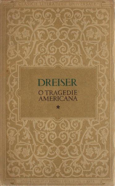 O tragedie americana (2 vol.) - Theodore Dreiser