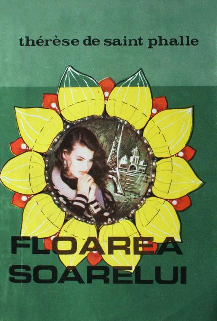 Floarea soarelui - Therese de Saint Phalle