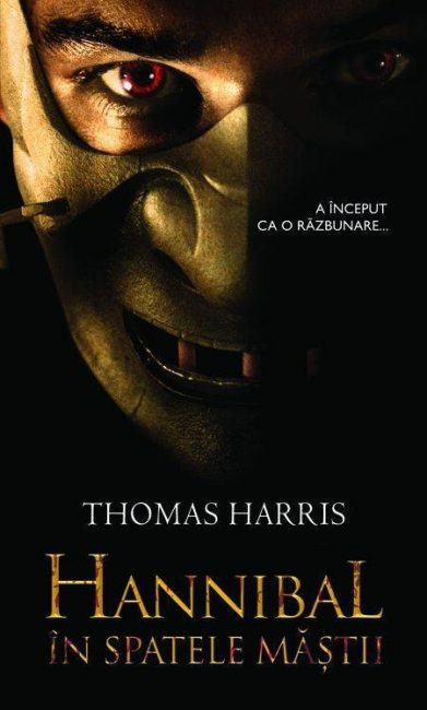 Hannibal in spatele mastii - Thomas Harris