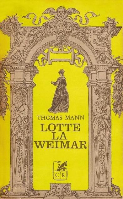 Lotte la Weimar - Thomas Mann