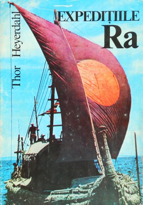 Expeditiile Ra - Thor Heyerdahl