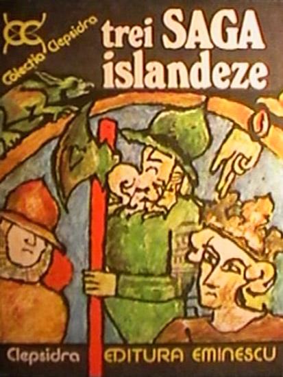 Trei saga islandeze - ***