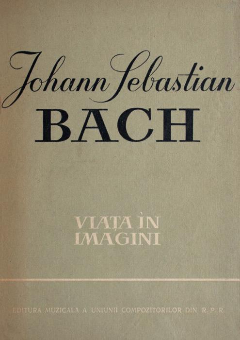 Johann Sebastian Bach - Viata in imagini