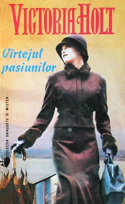 Vartejul pasiunilor - Victoria Holt