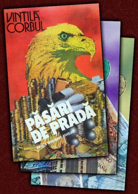 Pasari de prada (3 vol.) - Vintila Corbul