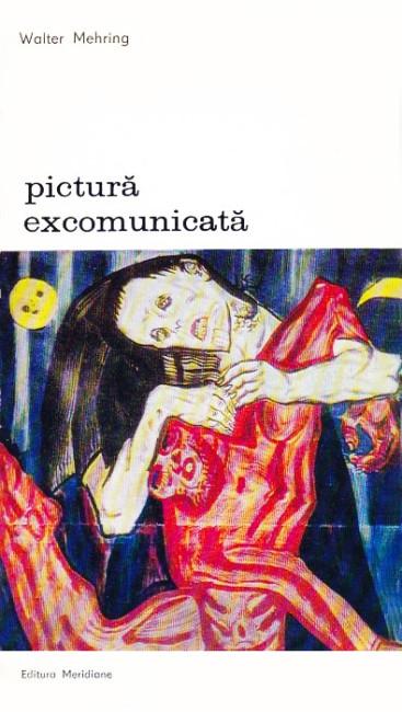 Pictura excomunicata - Walter Mehring