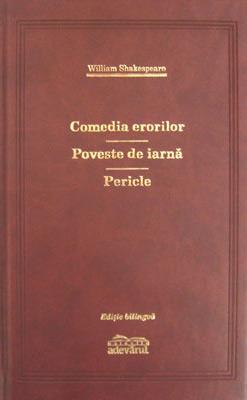Comedia erorilor / Poveste de iarna / Pericle (editie de lux) - William Shakespeare