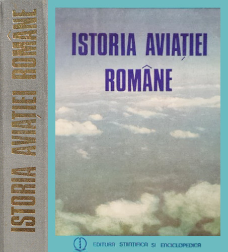 Istoria aviatiei romane - Colectiv de autori
