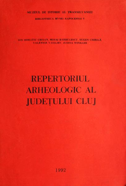 Repertoriul arheologic al judetului Cluj -