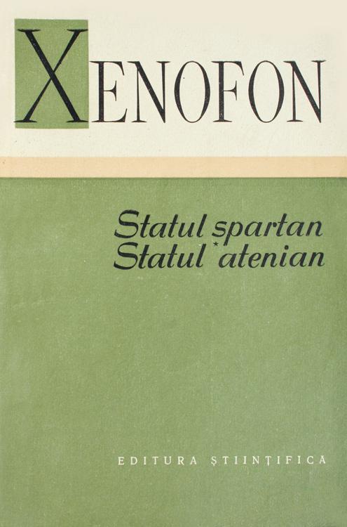 Statul spartan. Statul atenian - Xenofon